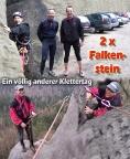 06.04.2007 - 2 x Falkenstein Ein völlig anderer Klettertag