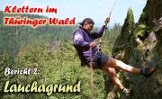 Klettern vor dem Rennsteiglauf im Lauchagrund im Thüringer Wald